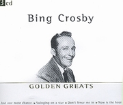 CD Bing Crosby Golden Greats
